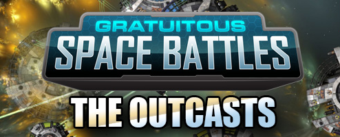 Gratuitous Space Battles: The Outcasts