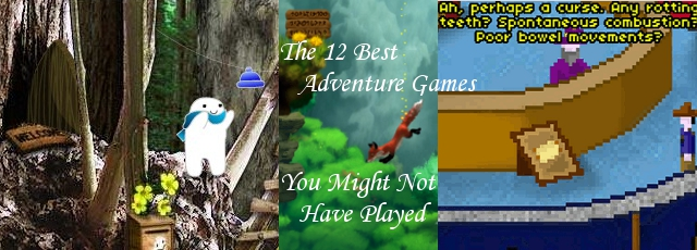 The 12 Best Adventure Games You Might Not Have Played