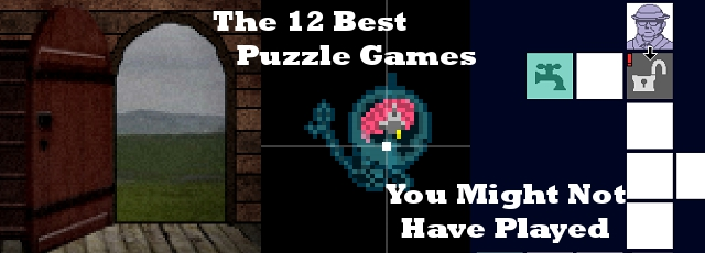 The 12 Best Puzzle Games You Might Not Have Played