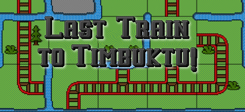 Last Train to Timbuktu