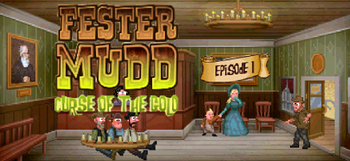 Fester Mudd: Curse of the Gold Episode One