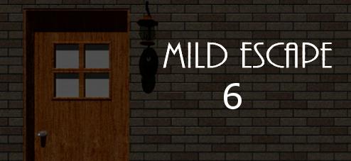 Mild Escape 6
