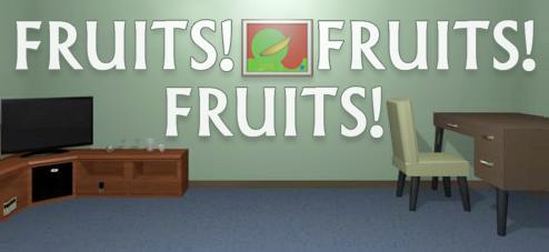 Fruits!Fruits!Fruits!