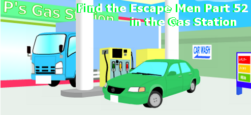 Find the Escape Men 52 in the Gas Station