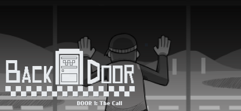 BackDoor Door 1 The Call & BackDoor Door 1: The Call - Walkthrough Tips Review