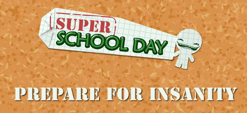 Super School Day