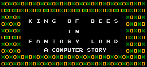 King of Bees in Fantasy Land