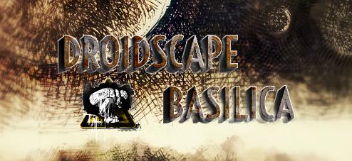 Droidscape:Basilica