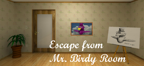 Escape from Mr. Birdy Room