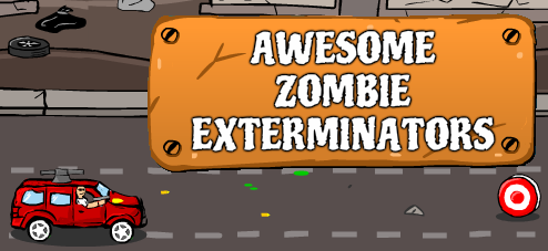 Awesome Zombie Exterminators!