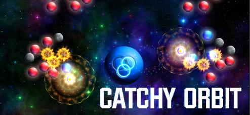 Catchy Orbit