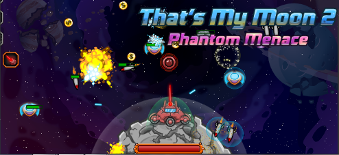 That's My Moon 2: Phantom Menace