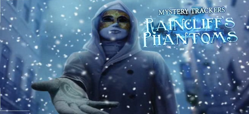 Mystery Trackers: Raincliff's Phantoms