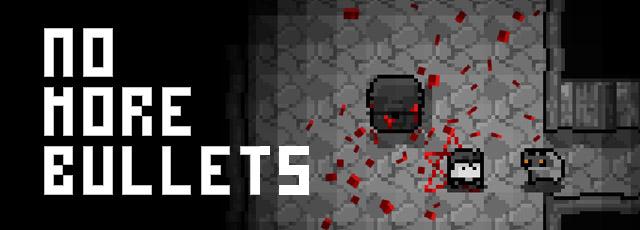 No more Bullets