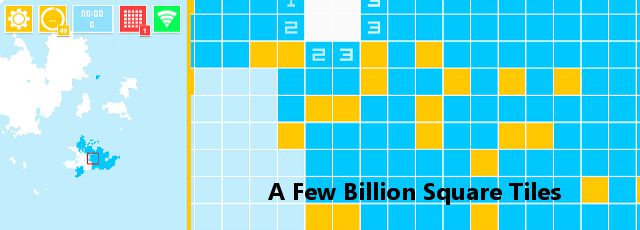 A Few Billion Square Tiles