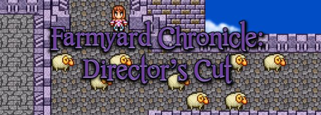 Farmyard Chronicle, Director's Cut