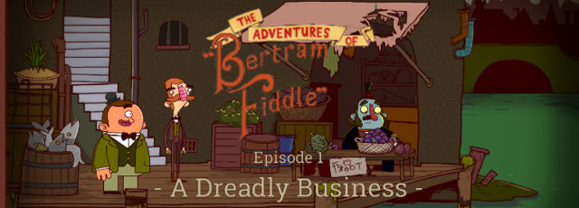 Bertram Fiddle: Episode 1
