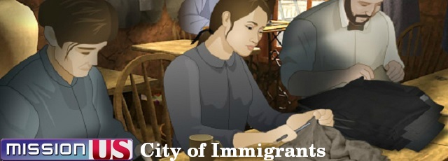 Mission US: City of Immigrants
