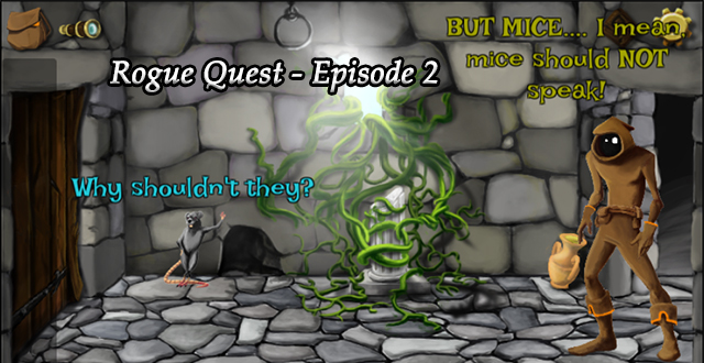 Rogue Quest - Episode 2