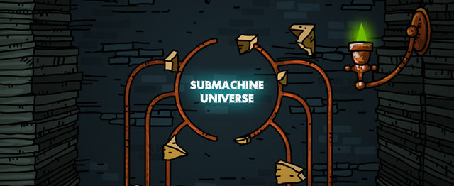 Submachine Universe
