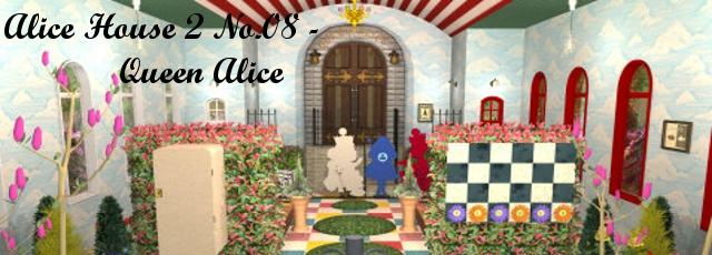 Alice House 2 No.08: Queen Alice