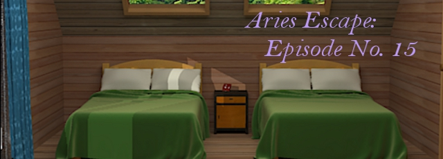 Aries Escape: Episode No. 15