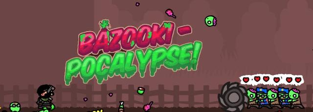 Bazooki-pocalypse
