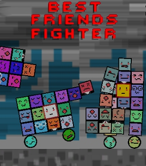 Best Friends Fighter
