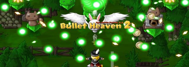 Bullet Heaven 2