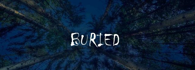 buried an interactive story walkthrough