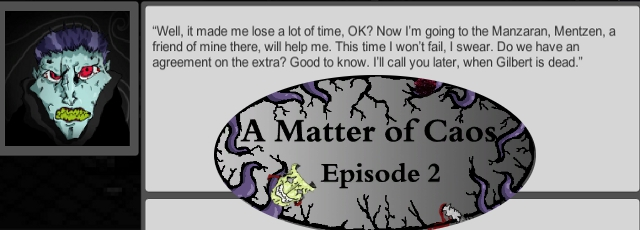 A Matter of Caos: Episode 2