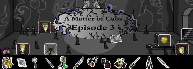 A Matter of Caos: Episode 3