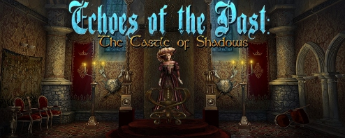 Echoes of the Past: The Castle of Shadows