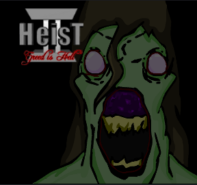 Heist 2: Greed Is Hell