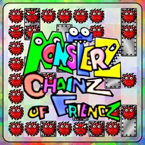 Monsterz: Chainz of Friendz