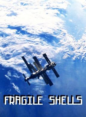 Fragile Shells