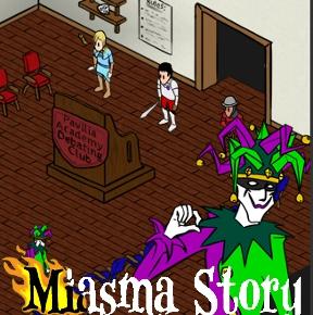 Miasma Story