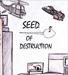 Seed of Destruction