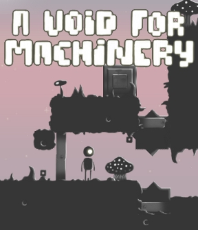 A Void for Machinery
