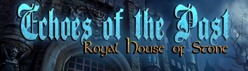 Echoes of the Past: Royal House of Stone