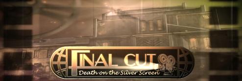 Final Cut: Death on the Silver Screen
