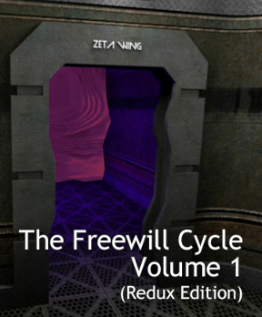 The Freewill Cycle: Volume 1 (Redux Edition)