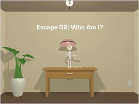 Escape 02: Who Am I?
