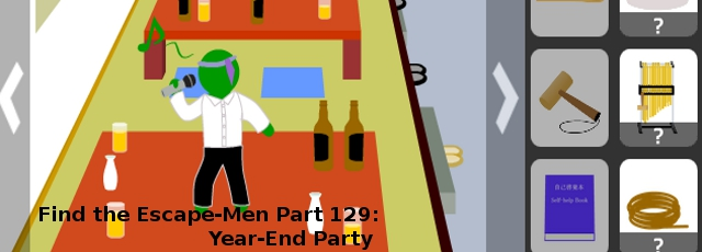 Find the Escape-Men Part 129: Year-End Party