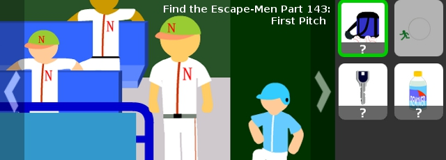 Find the Escape-Men Part 143: First Pitch