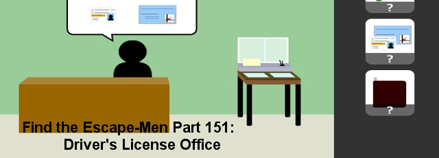 Find the Escape-Men Part 151: Driver's License Office
