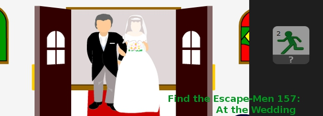 Find the Escape-Men Part 157: At the Wedding