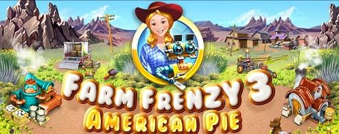 Farm Frenzy 3: American Pie - Walkthrough, Tips, Review