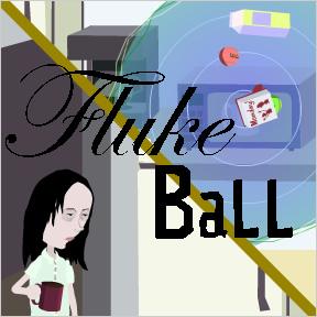 Fluke Ball