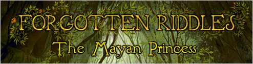 Forgotten Riddles: The Mayan Princess